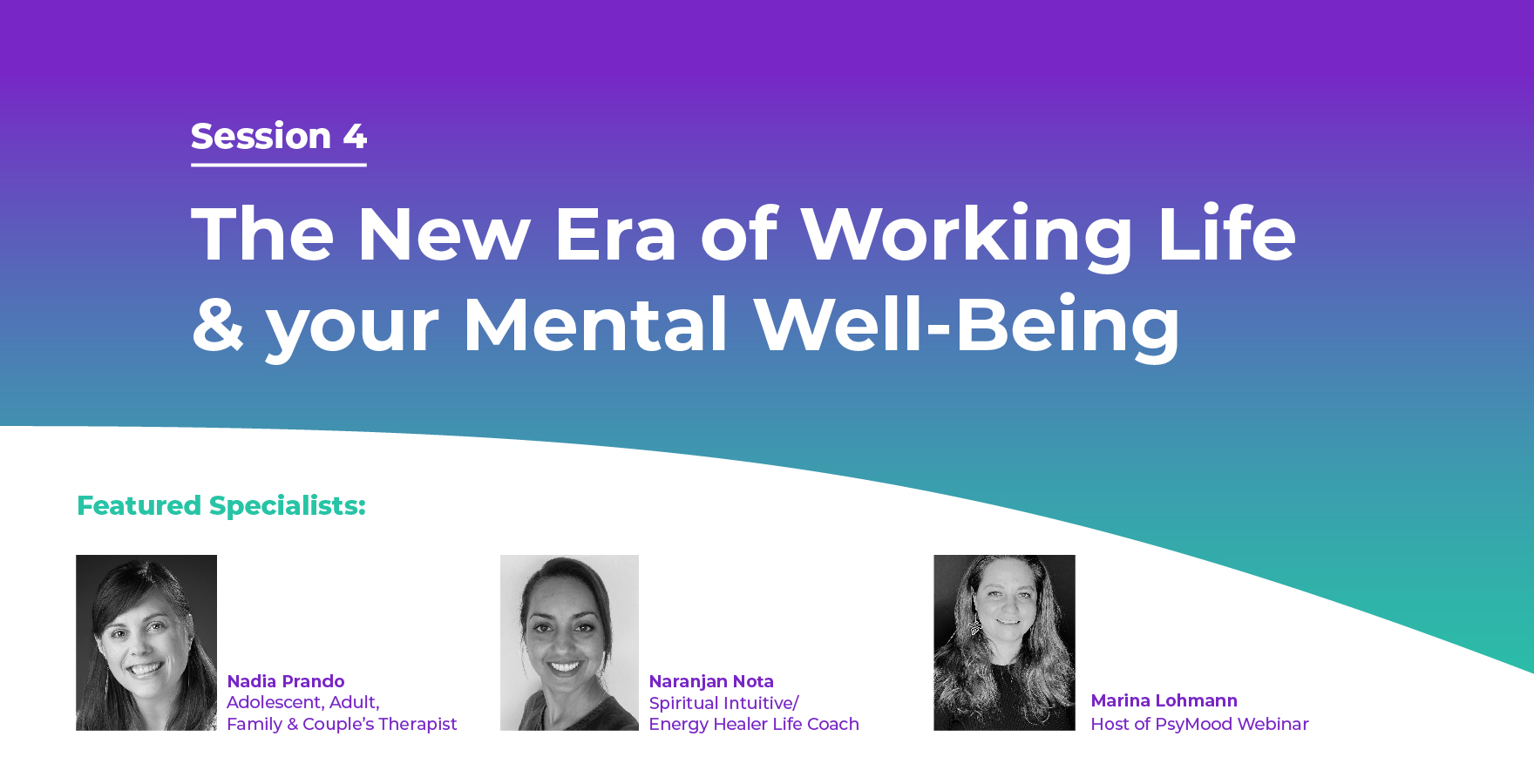 The New Era of Working Life & your Mental Well-Being – Session Highlights