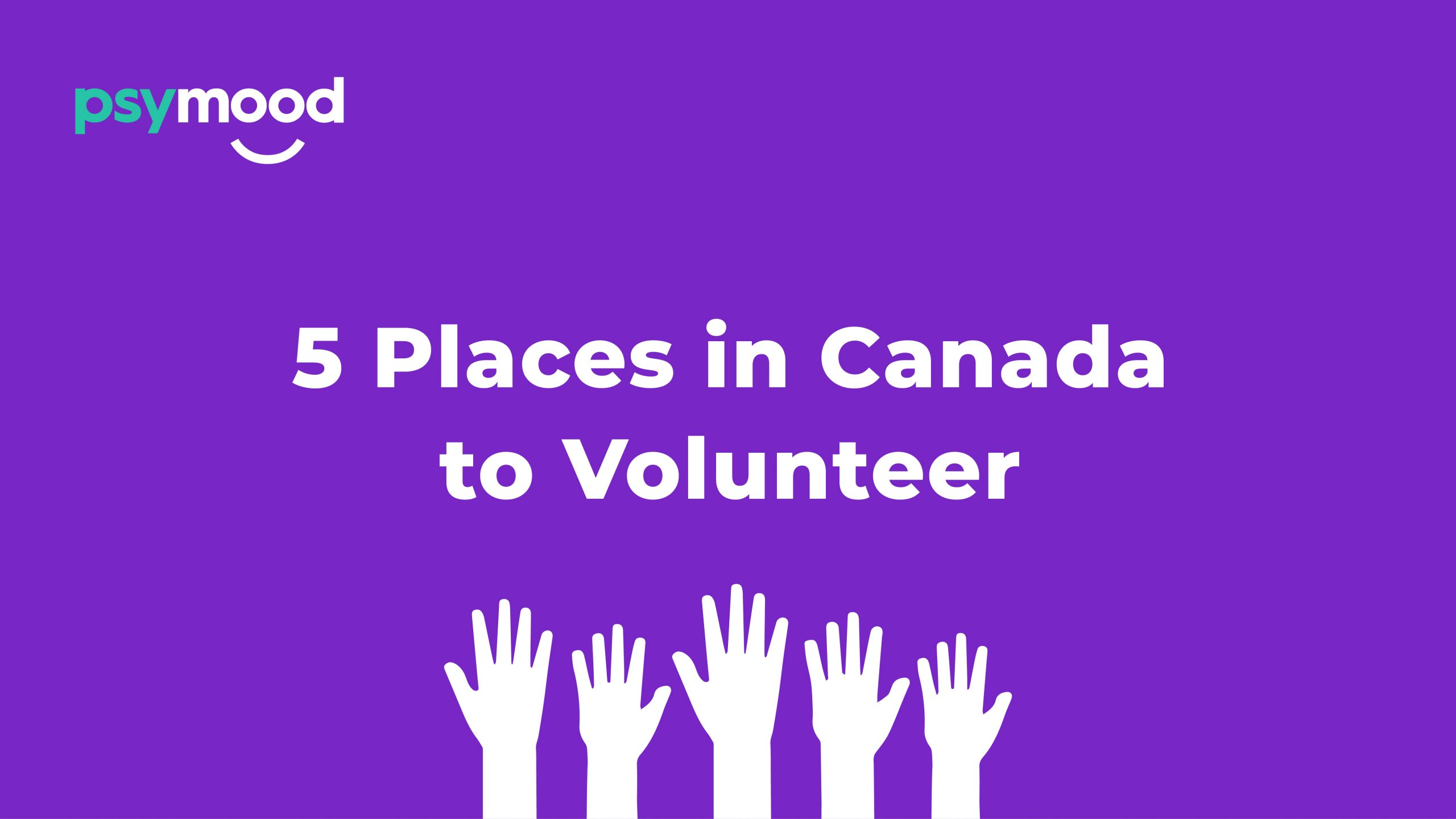 5 Places in Canada to Volunteer